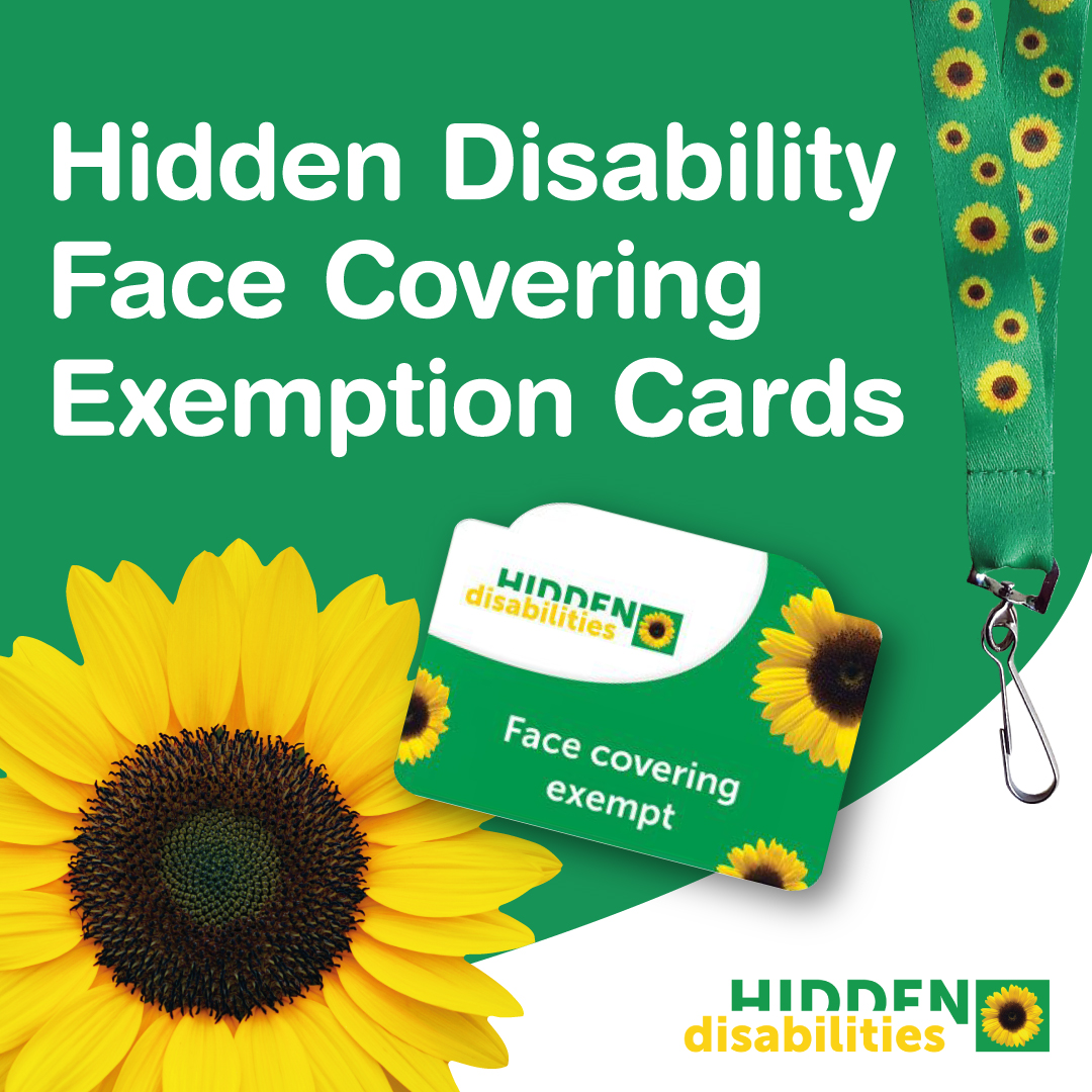 Hidden Disabilities Face Covering Exemption Cards Available